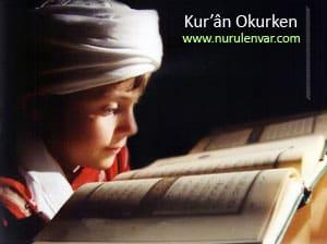 Kur'ân Okurken