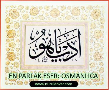 En parlak eser: Osmanlıca