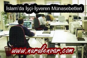 islamisciisveren İslamda işçi işveren münasebetleri