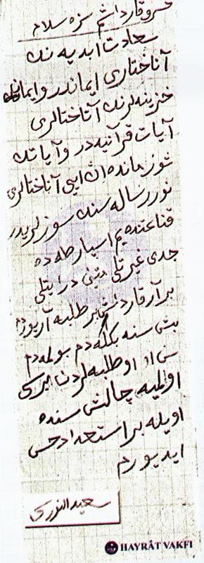 """""""Hüsrev Kardeşim, size selam! Saadet-i Ebediyenin anahtarı imandır. Ve iman hazinelerinin anahtarları âyat-ı Kur'âniye'dir. Ve âyâtın şu zamanda en iyi anahtarları Nur Risalesi'nin sözleridir kanaatindeyim. Isparta'da ciddi, gayretli, metin, dirayetli bir ar"""