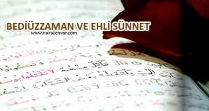 Bediüzzaman Hazretleri ve Ehl-i Sünnet İtikadı