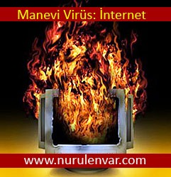 Manevi virüs: internet