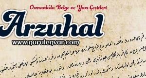Osmanlı'da Belge ve Yazı Çeşitleri: Arzuhal